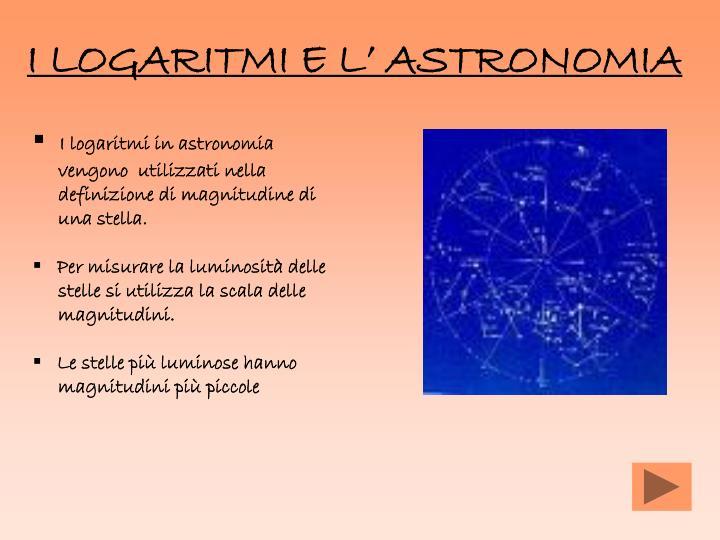 I LOGARITMI E L' ASTRONOMIA