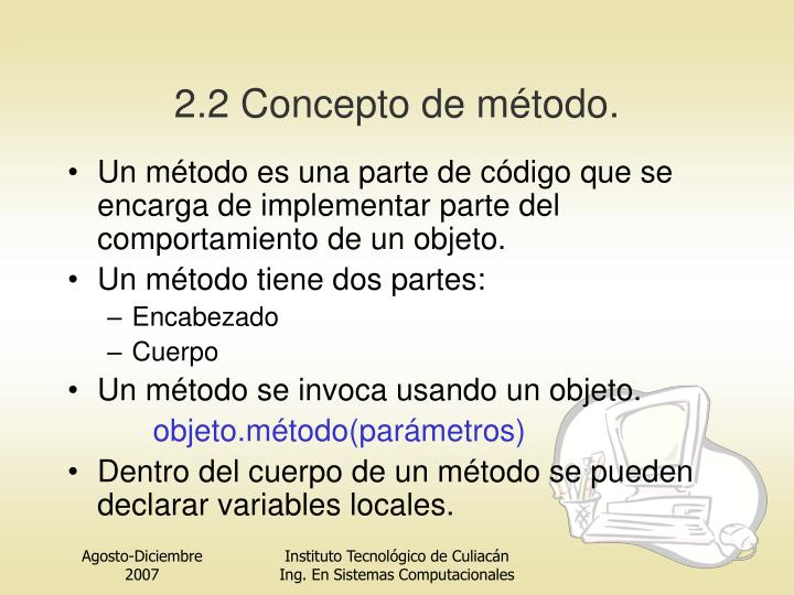 2.2 Concepto de método.