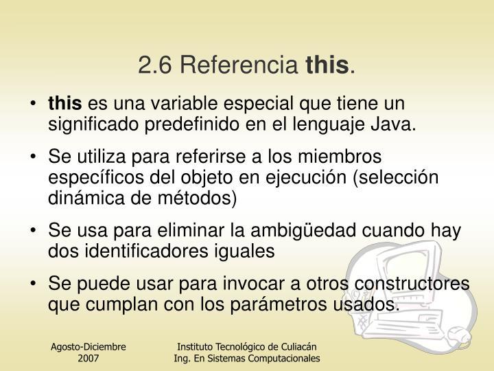 2.6 Referencia