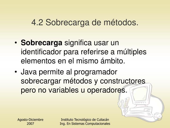 4.2 Sobrecarga de métodos.