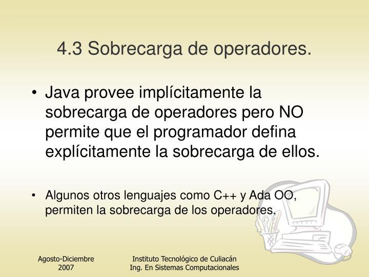 4.3 Sobrecarga de operadores.