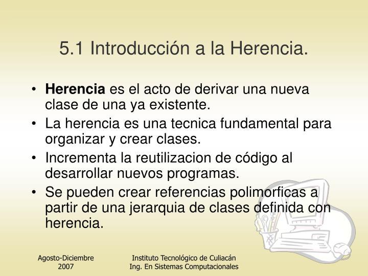 5.1 Introducción a la Herencia.
