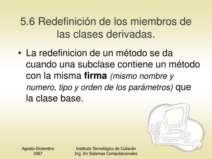 5.6 Redefinición de los miembros de las