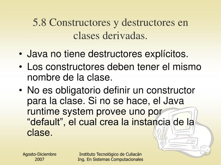 5.8 Constructores y destructores en clases