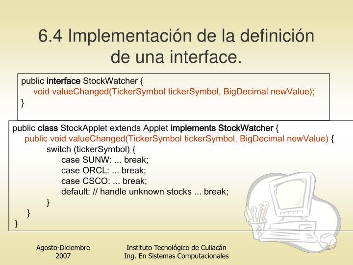 6.4 Implementación de la definición de