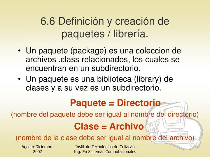 6.6 Definición y creación de paquetes /