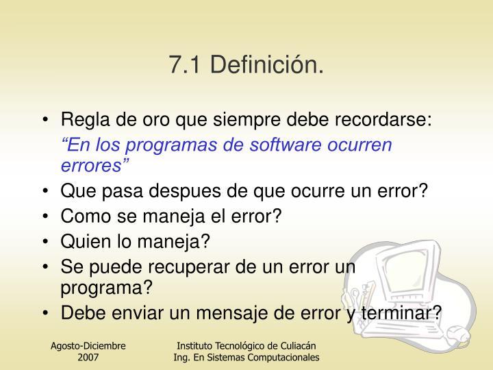 7.1 Definición.