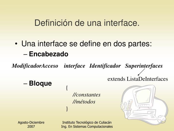 Definición de una interfa