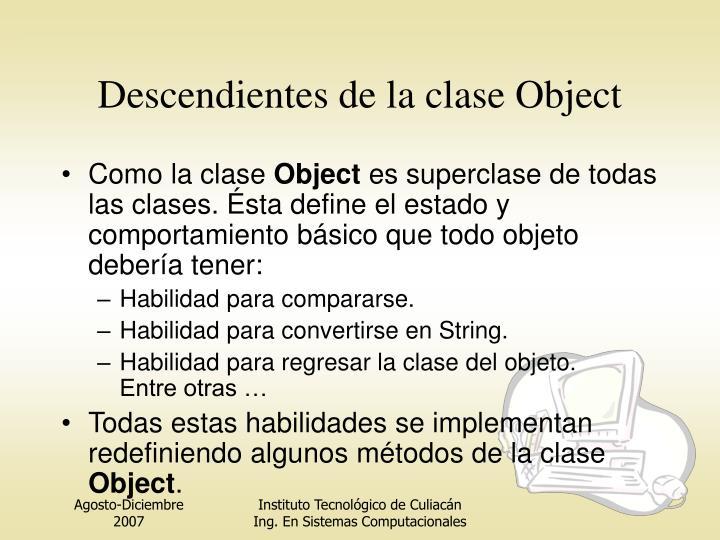 Descendientes de la clase Object