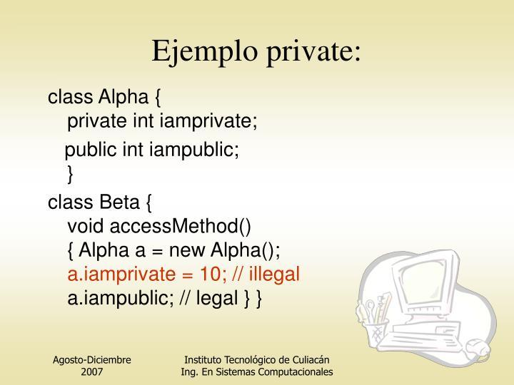 Ejemplo private: