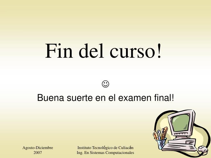 Fin del curso!