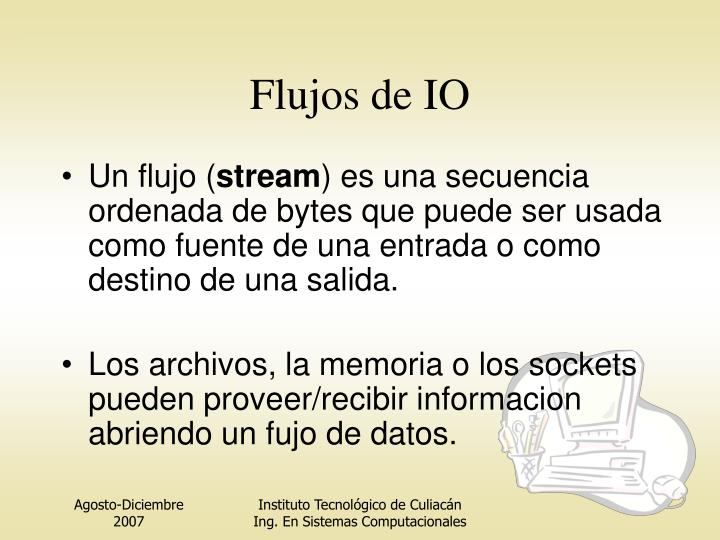 Flujos de IO