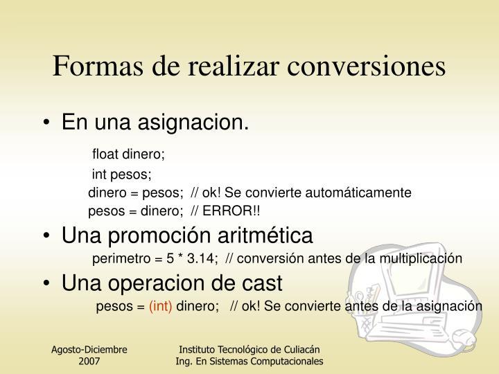 Formas de realizar conversiones