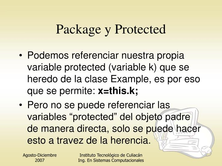 Package y Protected
