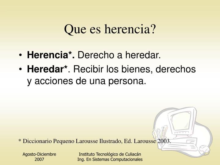 Que es herencia?