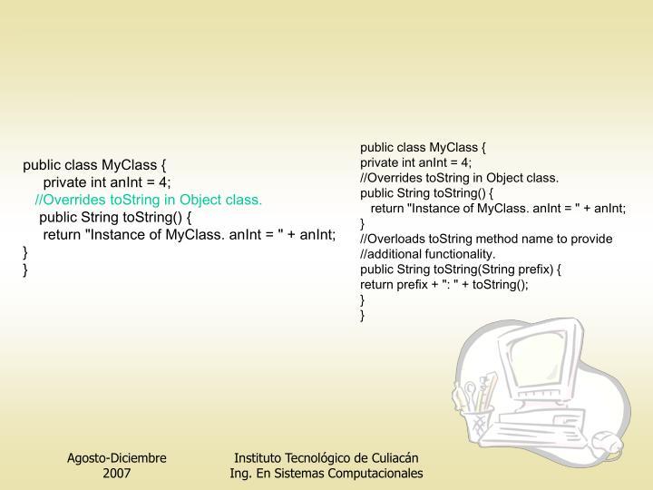public class MyClass {