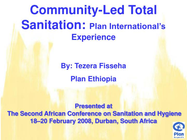 Community led total sanitation plan international s experience