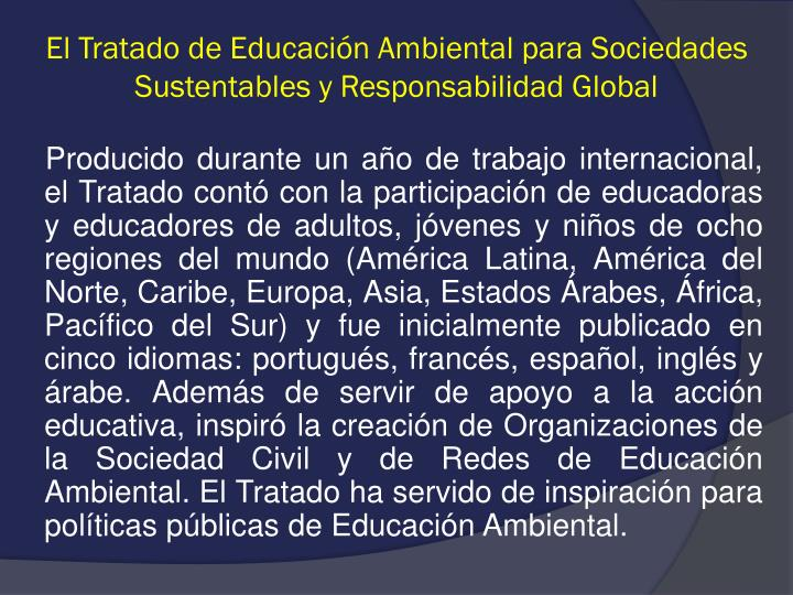 El Tratado de Educación Ambiental para Sociedades Sustentables y Responsabilidad Global