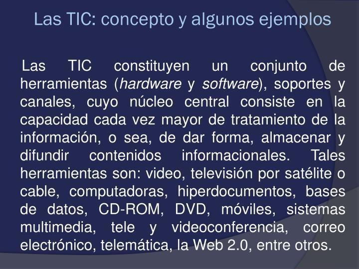 Las TIC: concepto y algunos ejemplos