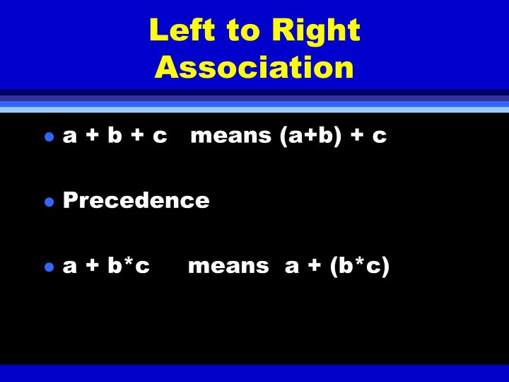 Left to Right Association