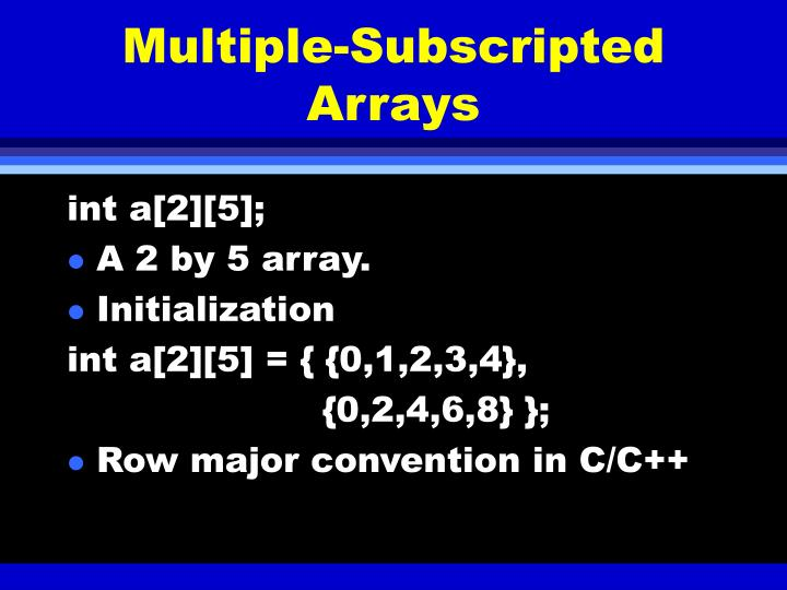 Multiple-Subscripted Arrays