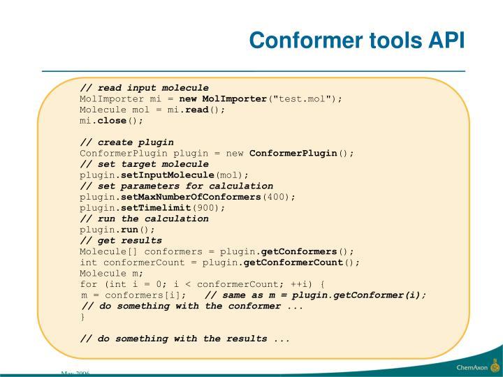 Conformer tools API