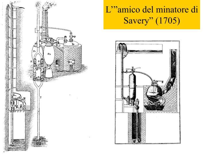 """L'""""amico del minatore di Savery"""" (1705)"""