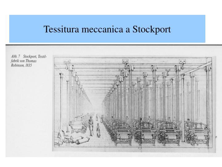 Tessitura meccanica a Stockport