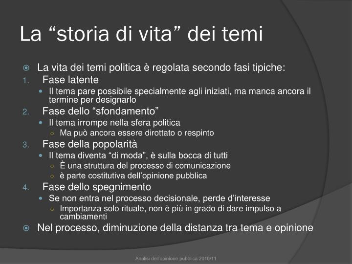 """La """"storia di vita"""" dei temi"""