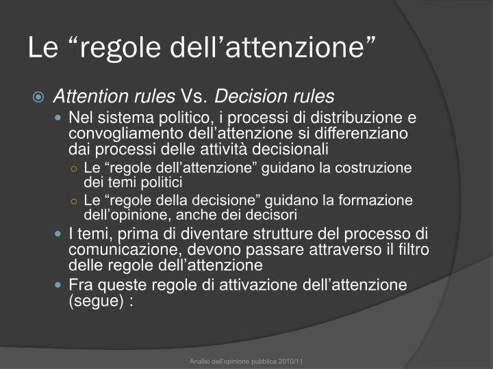 """Le """"regole dell'attenzione"""""""