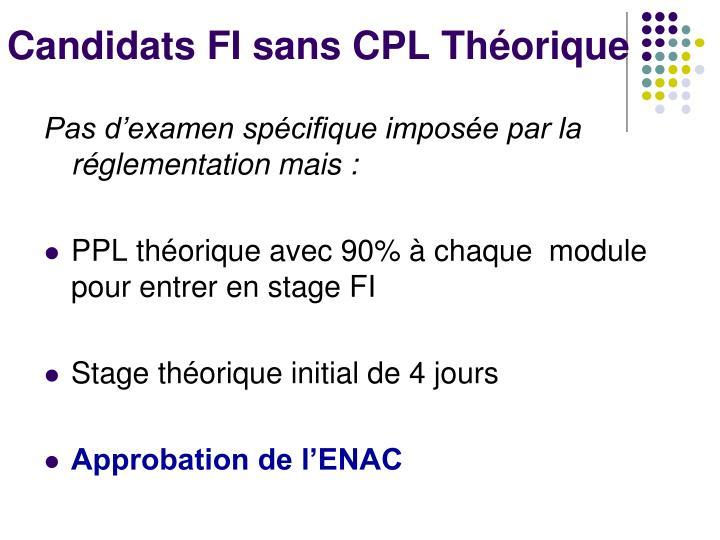 Candidats FI sans CPL Théorique