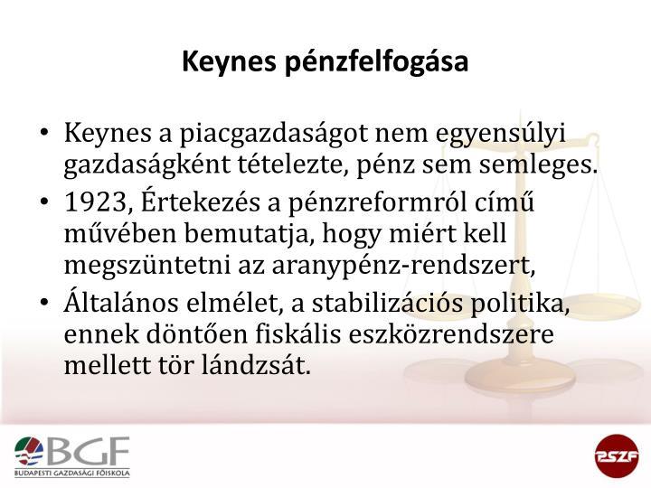 Keynes pénzfelfogása