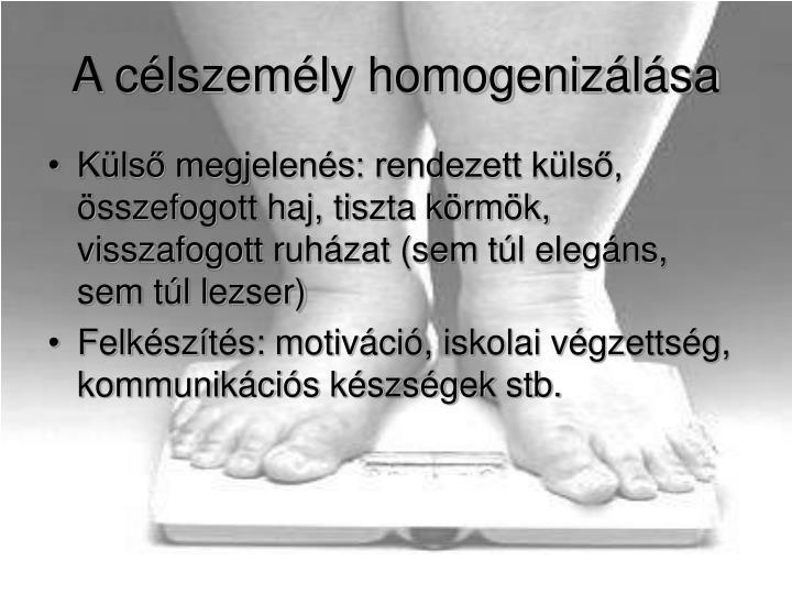A célszemély homogenizálása