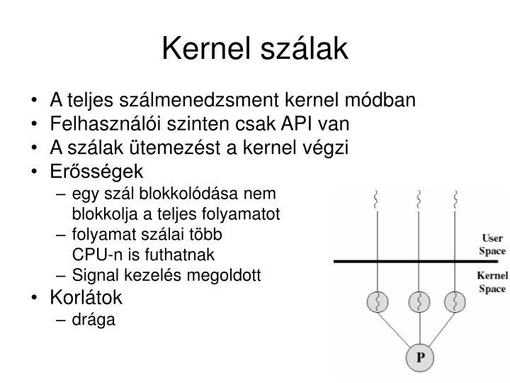 Kernel szálak