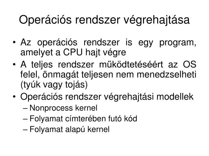 Operációs rendszer végrehajtása