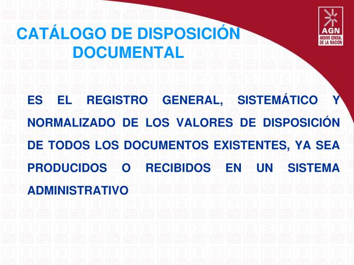CATÁLOGO DE DISPOSICIÓN DOCUMENTAL