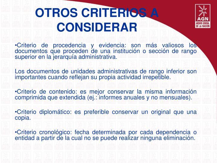 OTROS CRITERIOS A CONSIDERAR
