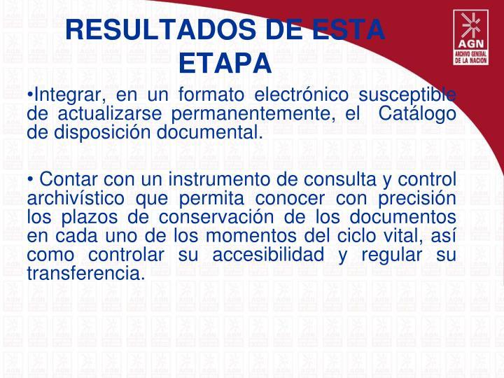 RESULTADOS DE ESTA ETAPA