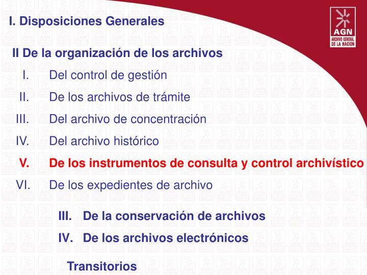 I. Disposiciones Generales