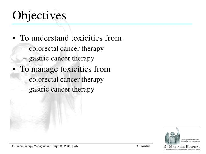 To understand toxicities from