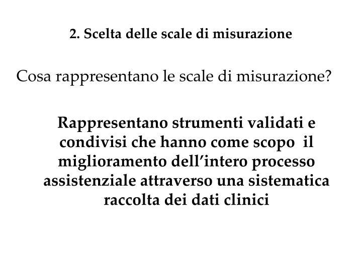 2. Scelta delle scale di misurazione