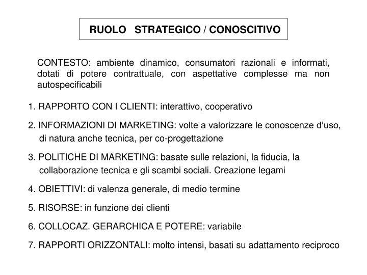 RUOLO   STRATEGICO / CONOSCITIVO