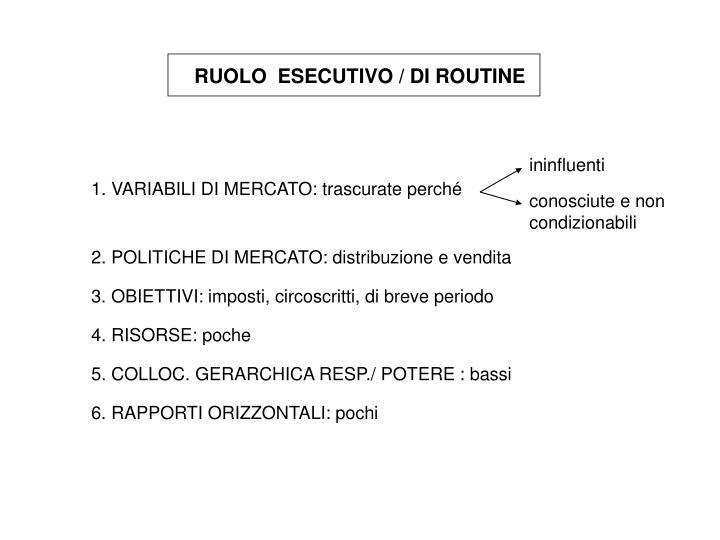 RUOLO  ESECUTIVO / DI ROUTINE