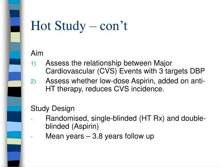 Hot Study – con't
