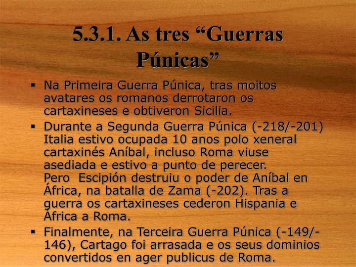 """5.3.1. As tres """"Guerras P"""