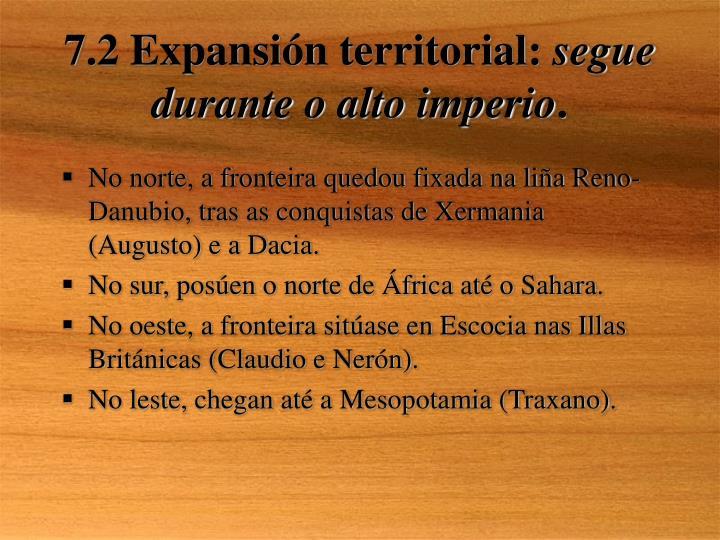 7.2 Expansión territorial:
