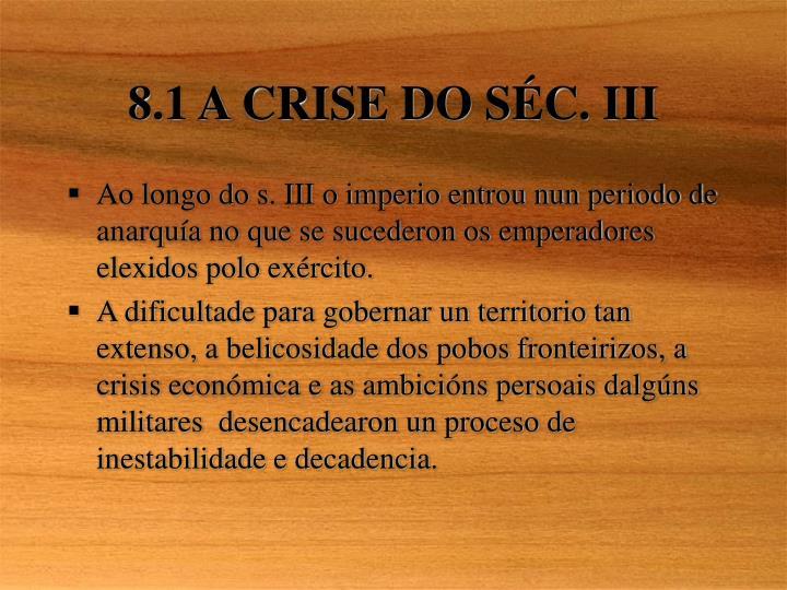 8.1 A CRISE DO S
