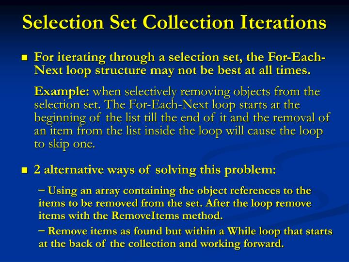 Selection set collection iterations
