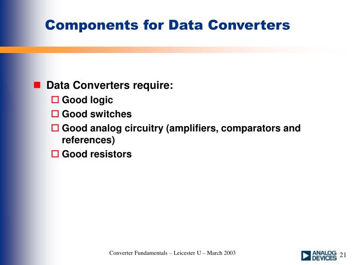 Components for Data Converters