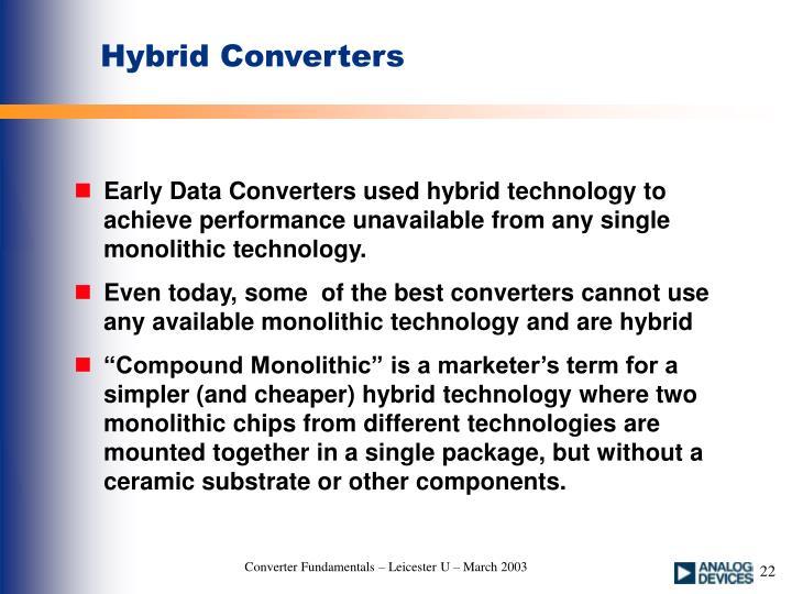Hybrid Converters